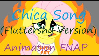 Chica song (Fluttershy version - Animation FNAP)