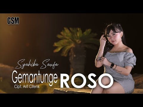 Dj Gemantunge Roso - Syahiba Saufa I Official Music Video