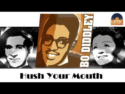 Bo Diddley - Hush Your Mouth