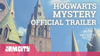 Harry Potter: Hogwarts Mystery Official Launch Trailer