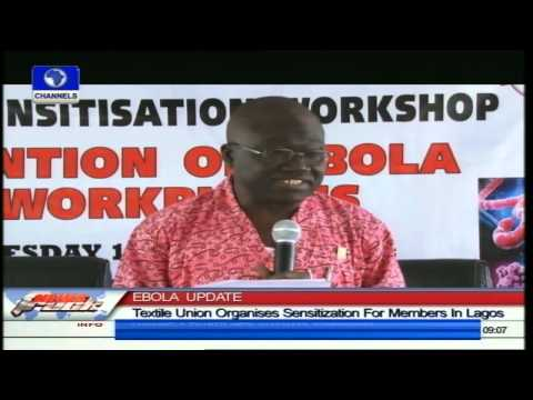 Textile Union Begins Ebola Virus Awareness Campaign