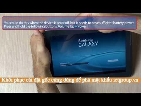Hướng dẫn khôi phục cài đặt gốc phá mật khẩu phá mẫu hình Samsung Galaxy Note 10.1
