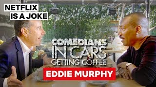Eddie Murphy Is Tracy Morgan's Favorite | Comedians In Cars Getting Coffee | Netflix Is A Joke