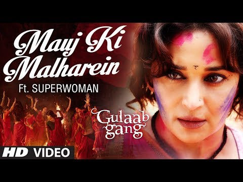 mauj Ki Malharein Video Song Ft Superwoman | Gulaab Gang | Madhuri Dixit, Juhi Chawla video