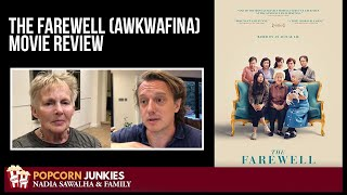 The Farewell (Awkwafina) - The Popcorn Junkies MOVIE REVIEW