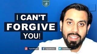 I Can't Forgive You! – Muiz Bukhary