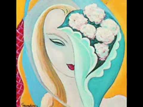 Derek & the Dominos -  It'sToo Late  -  Layla - (November, 1970)