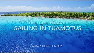 Sailing in Tuamotus- French Polynesia