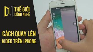 Cách quay phim bí mật (quay lén) trên iPhone - #TGCN