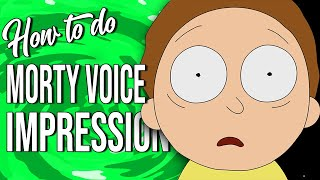 How To Do The Morty Smith Voice Impression!!! (Voice Tutorial)