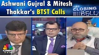 Closing Bell - 13th June, P2 |  Ashwani Gujral & Mitesh Thakkar's BTST Calls | CNBC TV18