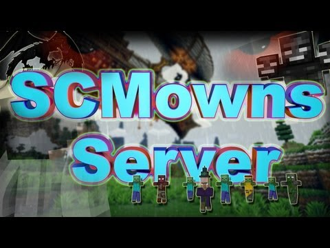 SCMowns : My Server! - Closed - Custom Mods - Mob Arena - PVP Arenas - Adventures and Epic Quests!