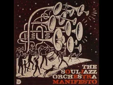 The Souljazz Orchestra- State Terrorism