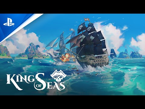 King of Seas - Gameplay Trailer   PS4
