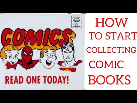How To Start Collecting Comic Books: A beginners Guide