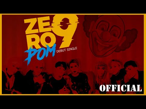ZERO 9 - 'POM' | Official MV