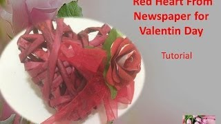 D.I.Y - Red Heart From Newspaper for Valentin Day - Tutorial