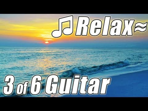 0 ♫ HD Romantic Classical GUITAR #3 Solo Relaxing Music Ocean Sounds  instrumental slow songs video