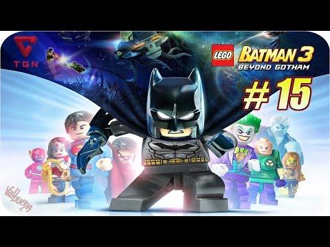 LEGO Batman 3 Más Allá de Gotham - Gameplay Español - Capitulo 15 - HD 720p