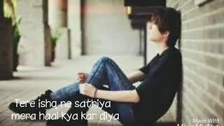 download lagu Tere Ishq Ne Sathiya  Lyrics Unplugged gratis