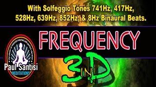 3D Sound Guided Meditation Re-Educate Your DNA FREQUENCY Remove Blocks Energy Love PAUL SANTISI