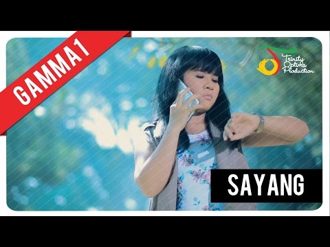 Download Gamma1 - Sayang |   Clip Mp4 baru