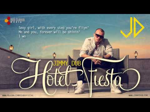 Sonerie telefon » Jimmy Dub – Hotel Fiesta [with lyrics]