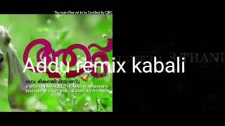Aadu remix kabali