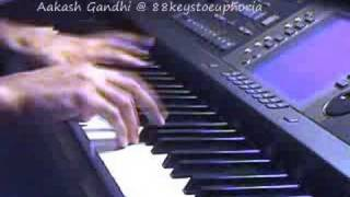 Teri Deewani (Kailasa) on Piano by Aakash Gandhi