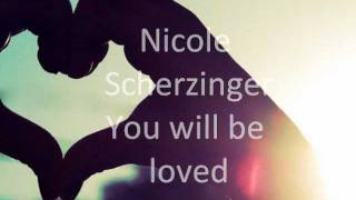 Watch Nicole Scherzinger You Will Be Loved video
