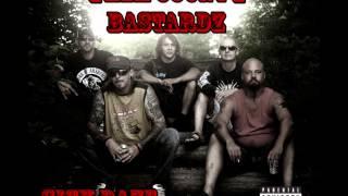 Them County Bastardz - The Bastard