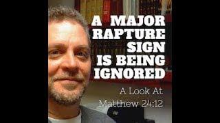 Major Rapture Sign Being Ignored!