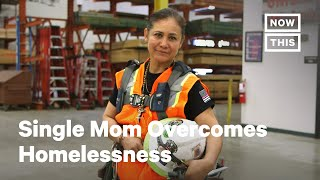 How This Single Mom Overcame Homelessness Through Carpentry | NowThis
