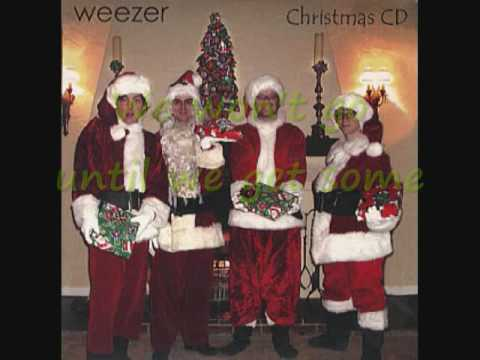 Weezer - We Wish You A Merry Christmas With Lyrics
