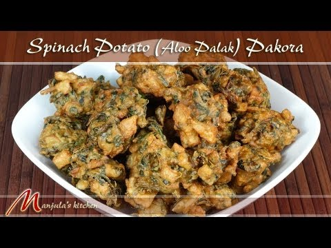 Spinach Potato (Aloo Palak) Pakora Recipe by Manjula