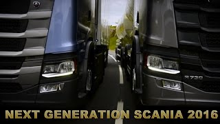 NEXT GENERATION SCANIA 2016