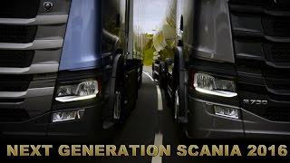 NEXT GENERATION SCANIA 2016