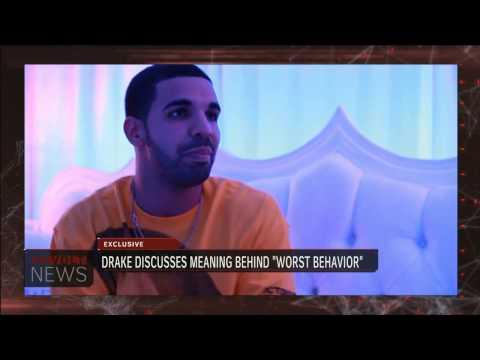 Drake Discusses worst Behavior Video video