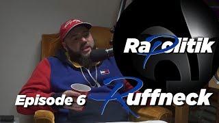 Ruffneck / 6 \ Rapolitik