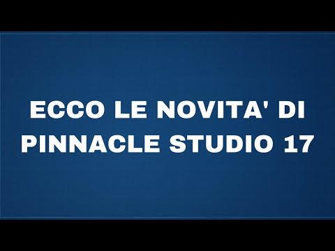 Ecco le novità di Pinnacle Studio 17