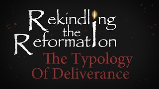 940 - The Typology Of Deliverance / Rekindling the Reformation - Walter Veith