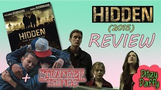 Hidden (2015) Review (with Some Analysis)