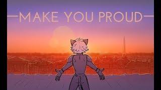 Make You Proud - Miraculous Ladybug Fan Animatic