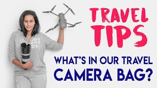 What's in Our Travel Camera Bag? | Travel Tips