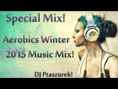 Special Mix! Aerobics Winter 2015 Music Mix! video