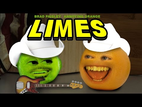 Annoying Orange - Limes (ft. Brad Paisley)