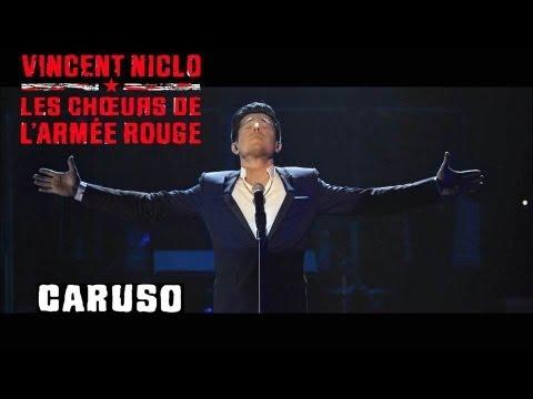 Caruso - Vincent Niclo & Les chœurs de l'Armée Rouge