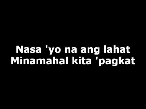 Sam Milby - Nasa Iyo Na Ang Lahat with Lyrics