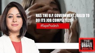 Is The U.P. Police Hiding Something In The Rape Case? | The Urban Debate With Faye D'Souza