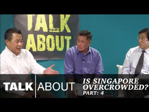 Talkabout - Is Singapore overcrowded : Could immigration be handled better? (4/6)